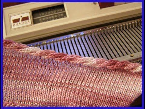 Обработка края полотна цельновязанным шнуром Способ 3 | Машинное вязание. Технология. | Постила