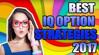 BEST IQ OPTION STRATEGIES 2017  BINARY OPTIONS TUTORIAL TRADING WITH IQ OPTIONS STRATEGY [Tags: BINARY OPTIONS 2017 Best BINARY OPTION Options Strategies strategy Trading Tutorial]