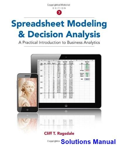 Solutions Manual For Spreadsheet Modeling And Decision