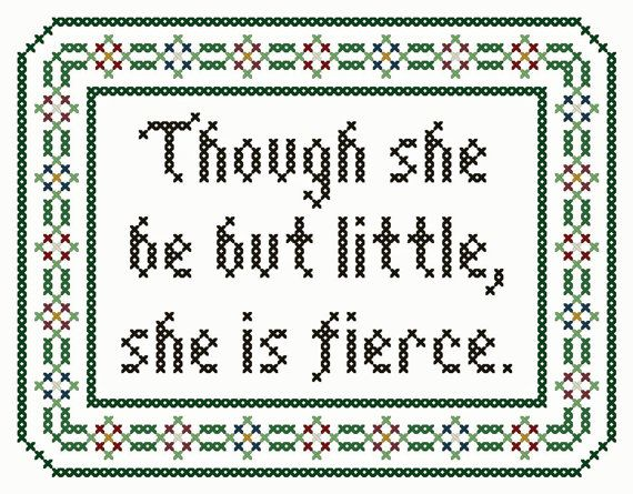 """Shakespeare Inspired """"Though She Be But Little"""" Cross Stitch Chart"""