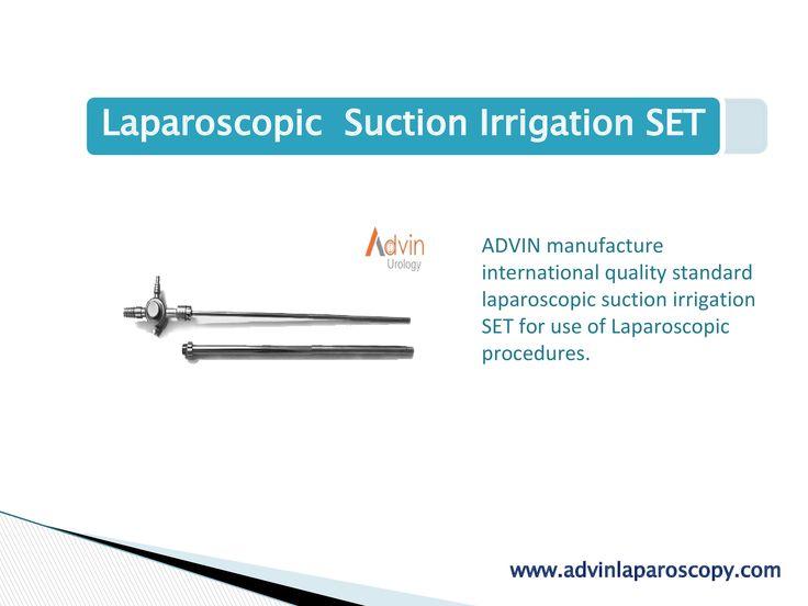 ADVIN manufacture international quality standard laparoscopic suction irrigation SET for use of Laparoscopic procedures.   Single-Use Suction Irrigation system which provides Suction and Irrigation during same procedure.
