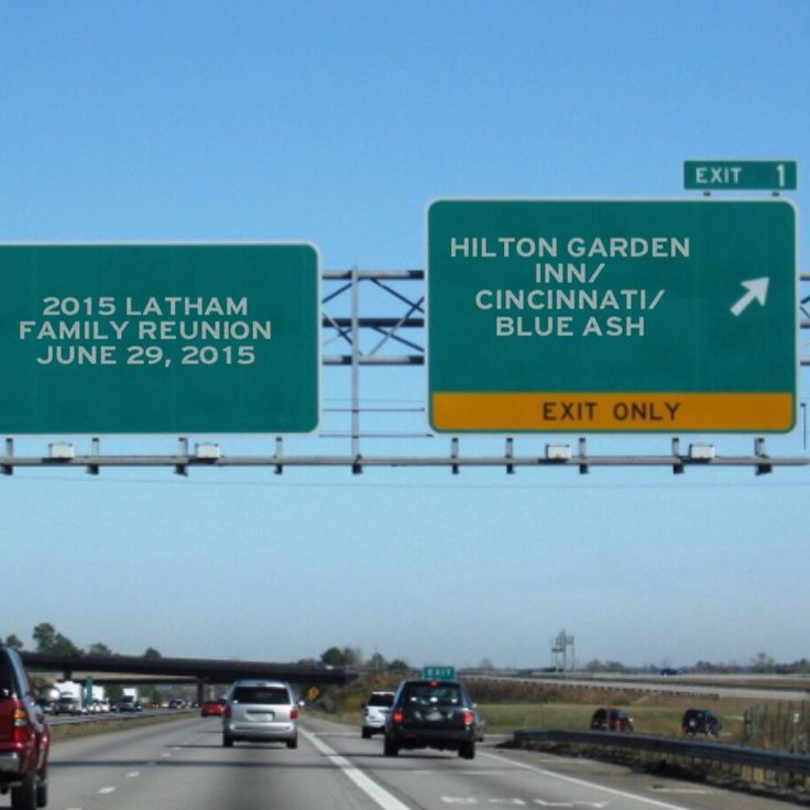 Heading To The 2015 Latham Family Reunion In Cincinnati Oh There 39 S One Exit You Want To Make