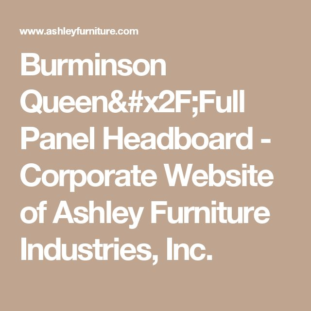 Burminson Queen/Full Panel Headboard - Corporate Website of Ashley Furniture Industries, Inc.