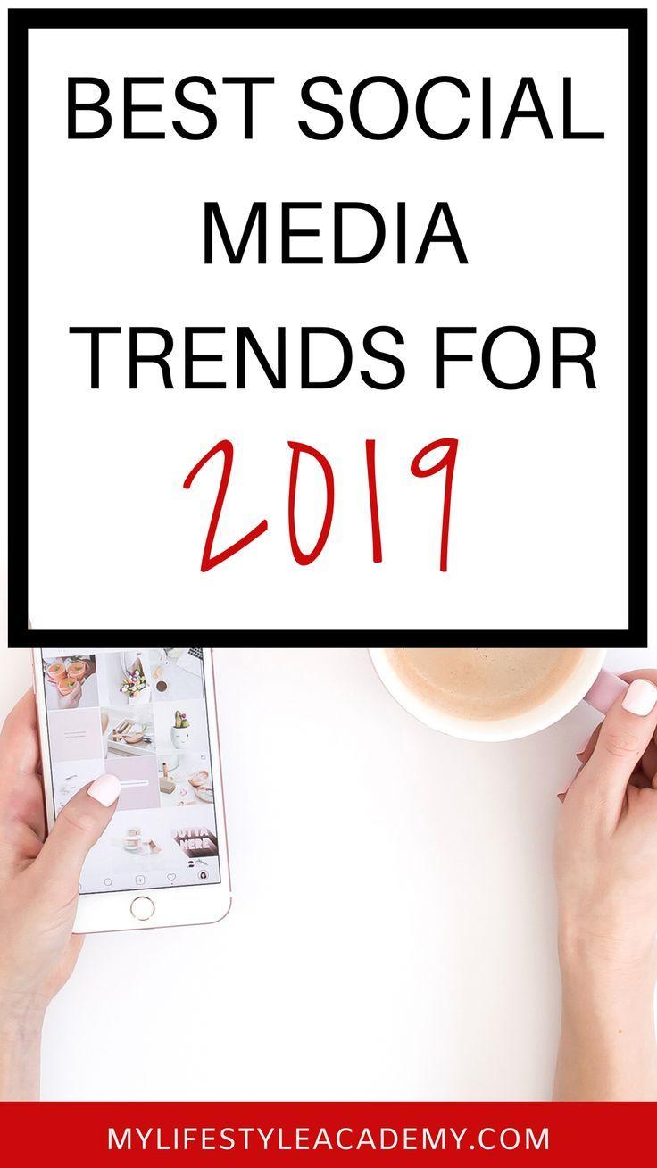 Best Social Media Trends for 2019 | Social Media - What YOU