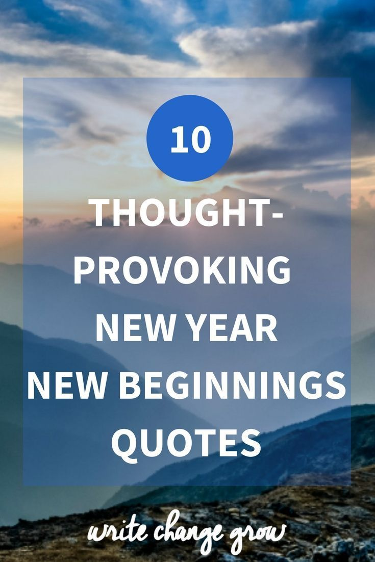 thought provoking new year new beginnings quotes quotes about