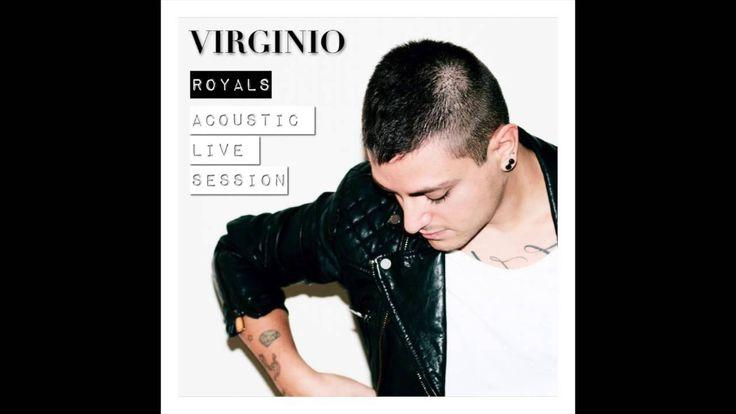 """VIRGINIO - """"Royals"""" [Acoustic Live Session] (+playlist)"""