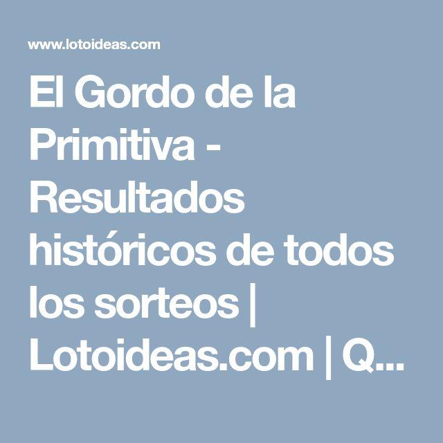 El Gordo de la Primitiva - Resultados históricos de todos los sorteos | Lotoideas.com | Queremos ser tu suerte