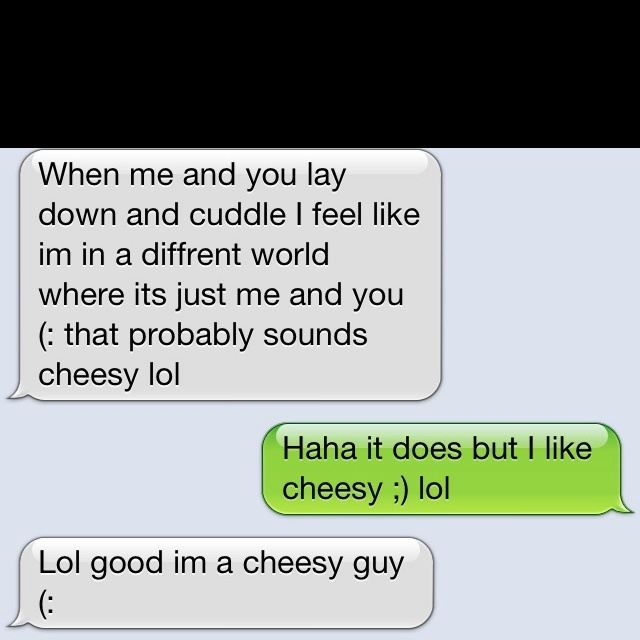 Cute text <3 cheesy like my man | Cute text Messages <3333 | Cute
