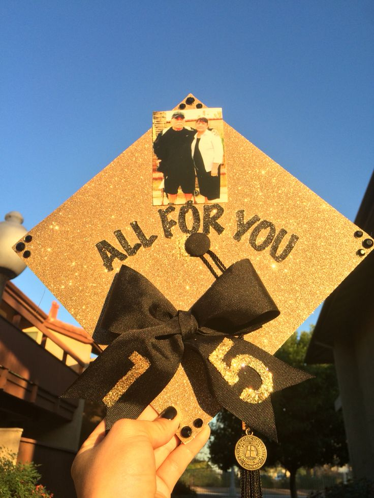 Graduation Cap All for you mom and dad