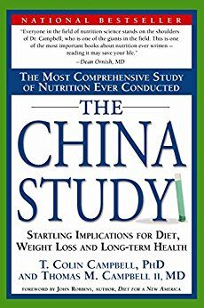 The China Study: The Most Comprehensive Study of Nutrition Ever Conducted and the Startling Implications for Diet, Weight Loss and Long-Term Health (affiliate)