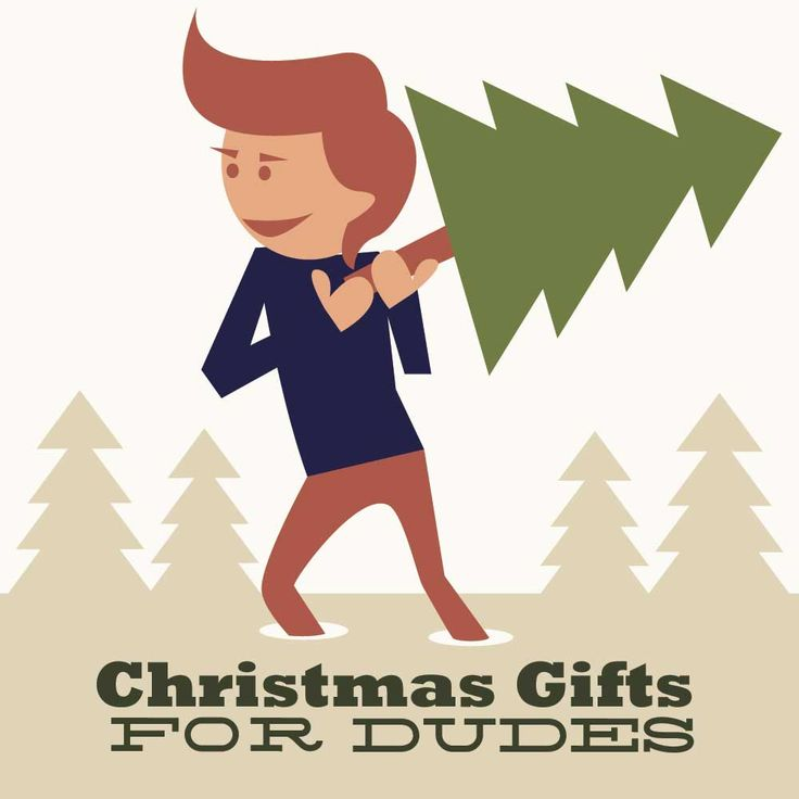 Christmas Gifts For Dudes Part - 34: Christmas Gifts For Dudes