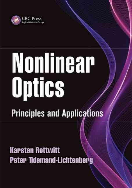 Nonlinear Optics: Principles and Applications