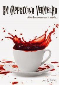 Resenha de Um Cappuccino Vermelho em Meu Mundinho Fictício
