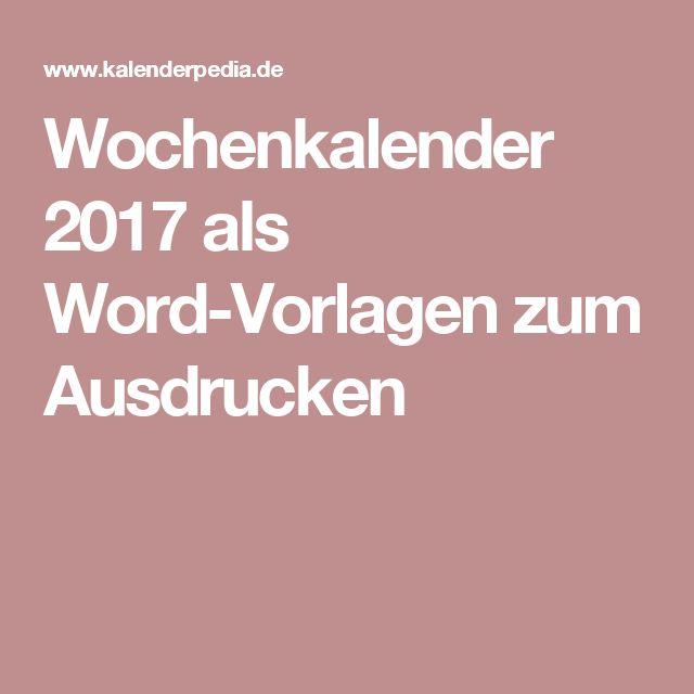 Wochenkalender 2017 als Word-Vorlagen zum Ausdrucken