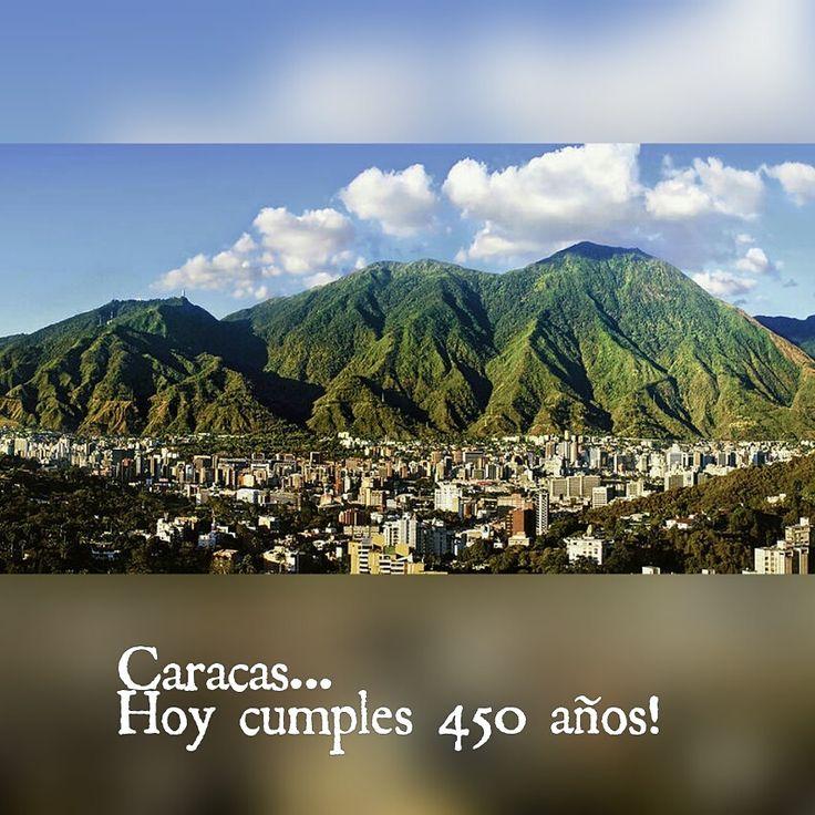 Por @virginiaescobar Caracas… Hoy cumples 450 años, en una época fuiste colonial, después te afrancesaron, con el tiempo te convertiste en la ciudad de los techos rojo…