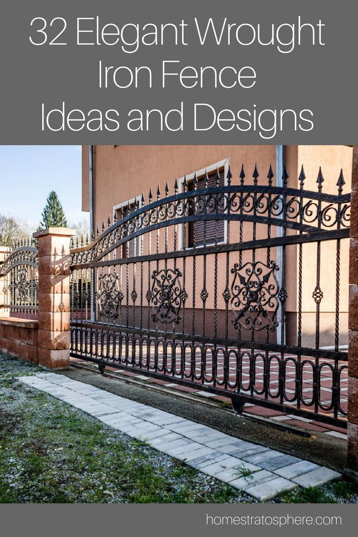 32 Elegant Wrought Iron Fence Ideas And Designs Backyard Fences Iron Fence Wrought Iron Fences