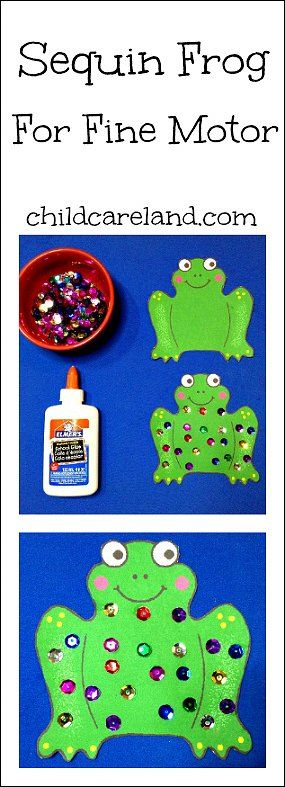 Sequin Frog ... this was a great project for fine motor development and they turned out super cute!!