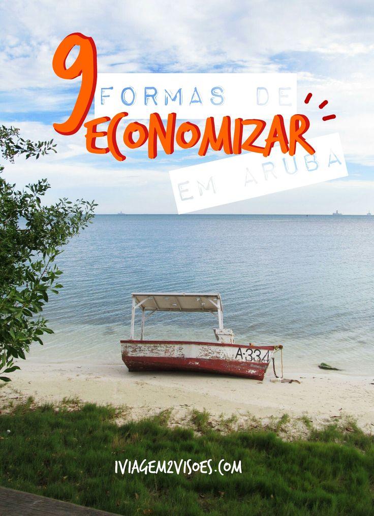 Dá pra fazer #viagem econômica pra #Aruba? Vamos conversar sobre 9 técnicas de #economia nessa #ilha que é uma das mais lindas e felizes do #Caribe! #viagemeconomica