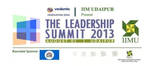 "The Indian Institute of Management Udaipur is all set to present the second edition of its annual flagship event, ""The Leadership Summit 2013"" on the 3 rd August 2013. The event is aimed at serving as a platform for leaders from different walks of life, to share their opinions and views on select themes, through engaging panel discussions."