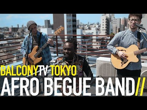 AFRO BEGUE BAND · new styles of African music · Videos · BalconyTV www.balconytv.com