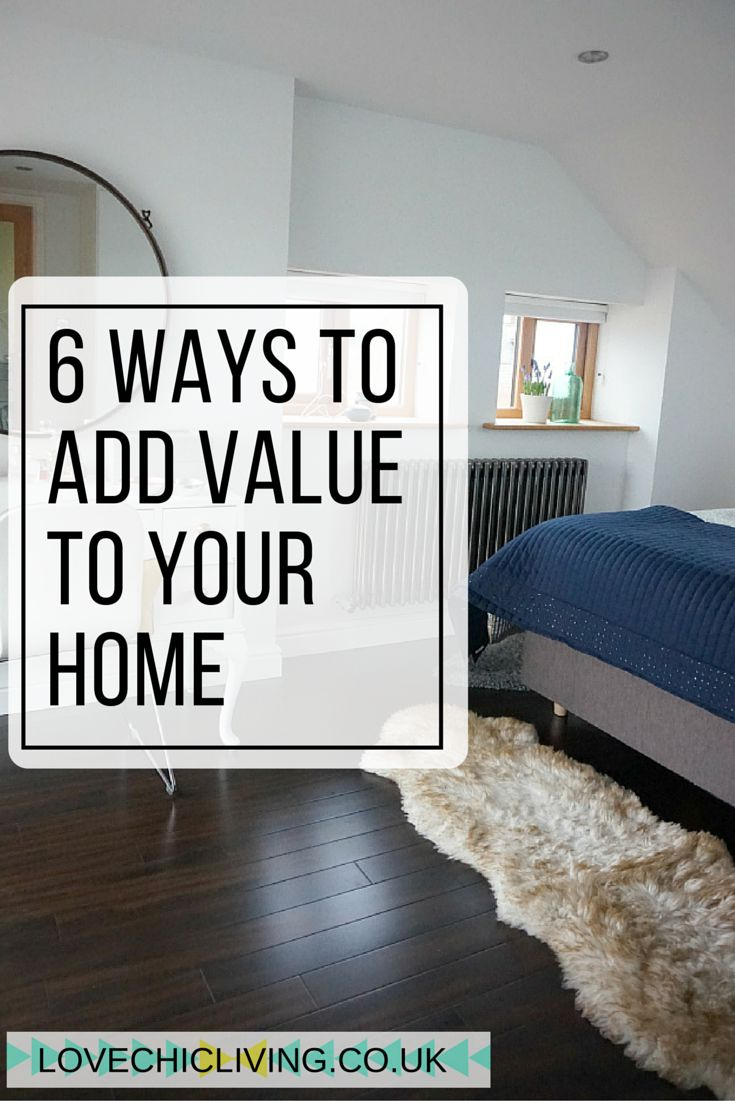 There are lots of home improvements and renovations you can take to add value to your home, but click through to find out the 6 most popular and worthwhile.