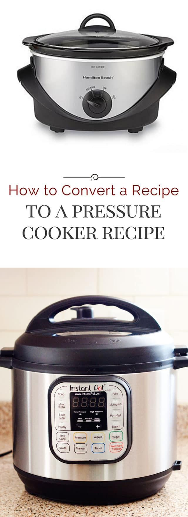 How To Convert A Recipe Into A Pressure Cooker Recipe Pressure Cookingpressure  Cooker Recipesslow
