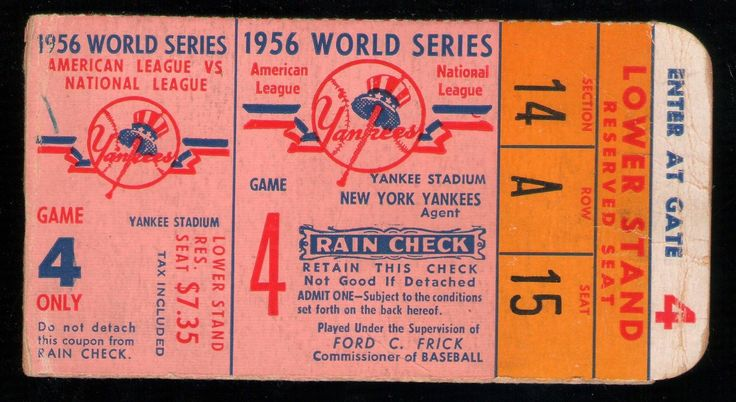 1956 World Series (Yankees vs. Dodgers) Game 4 ticket stub.