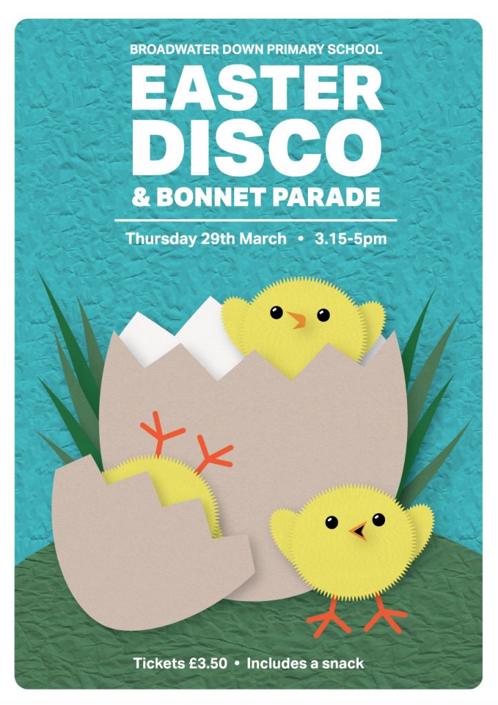 Broadwater Down Primary School Easter Disco Poster 2018 – Domonic Mahoney