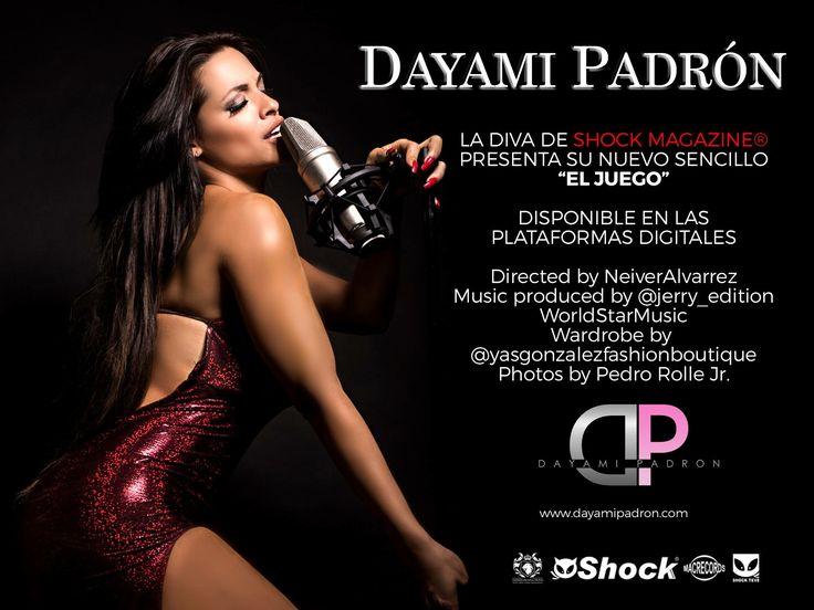 """Dayami Padrón """"La Diva de Shock Magazine®"""" presenta su nuevo sencillo """"El Juego"""". Disponible en las plataformas digitales. https://www.youtube.com/watch?v=Zu2ztM1VKNQ"""