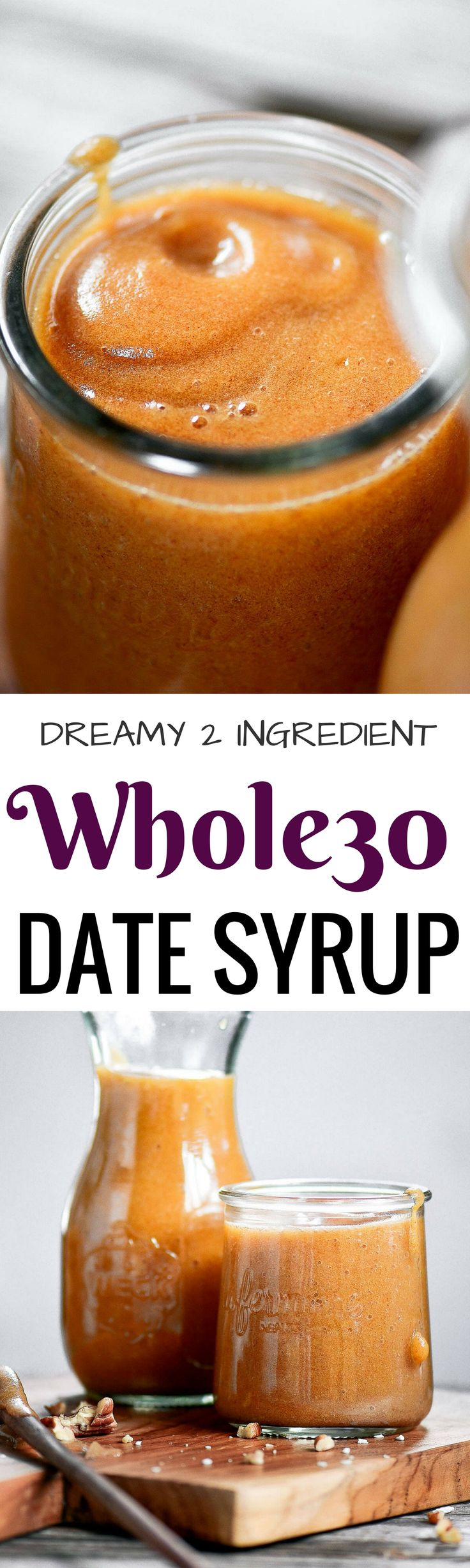Dreamy 2 Ingredient Whole30 Date Syrup | Paleo Gluten Free Eats