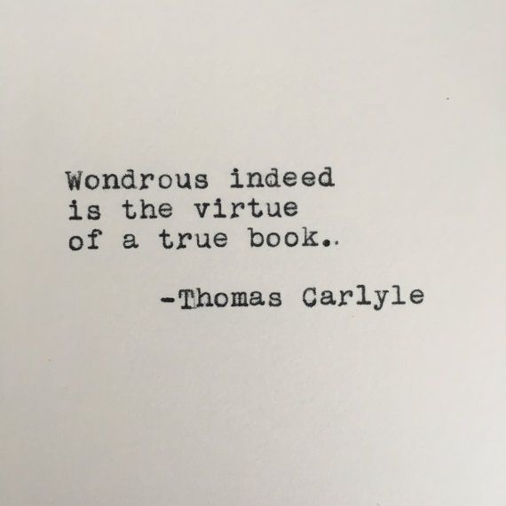 Thomas Carlyle #Quote Typed on #Typewriter by #LettersWithImpact #book #books #reading