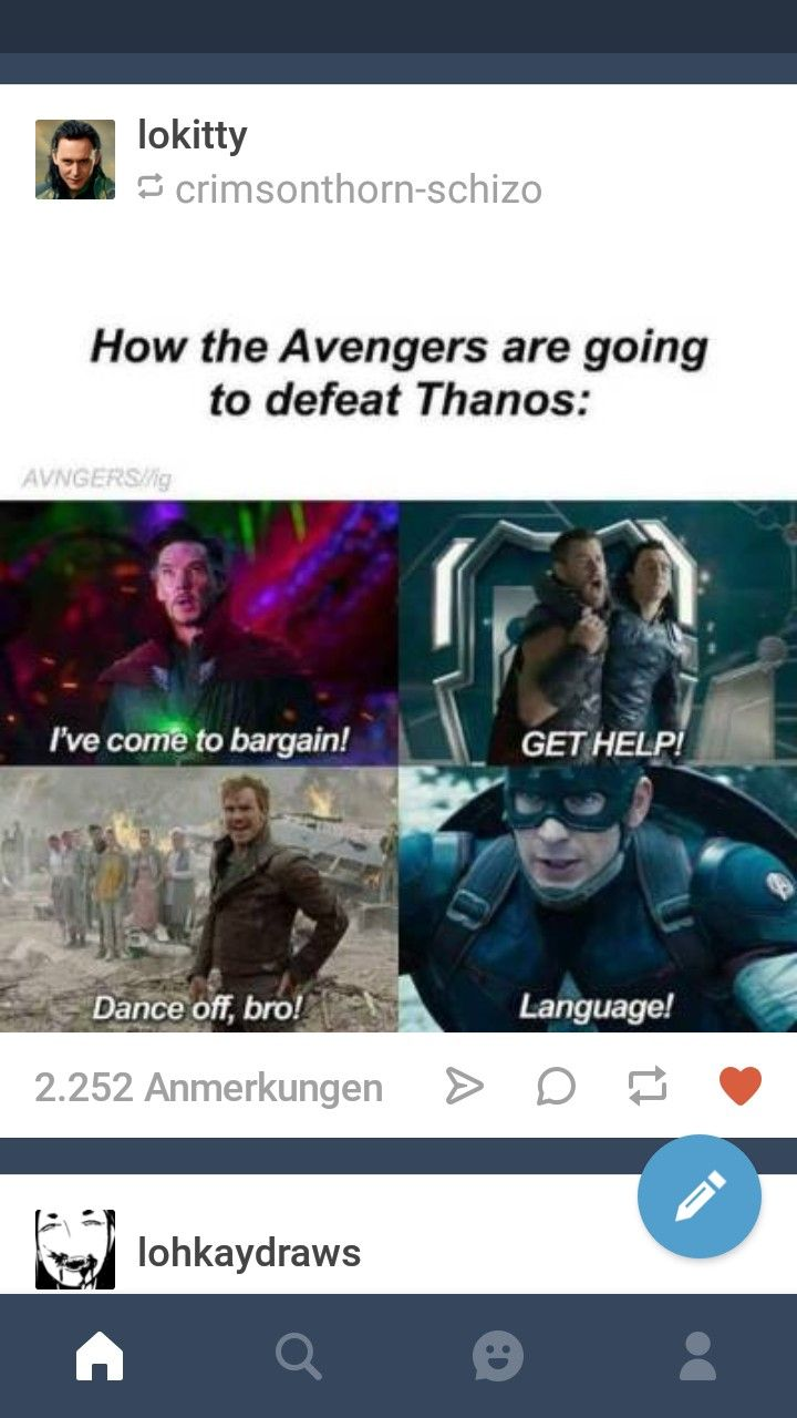 I can see this happening. All of Earth's mightiest Heroes and the guardians of the galaxy all joining together to defeat thanks with sheer stupidity