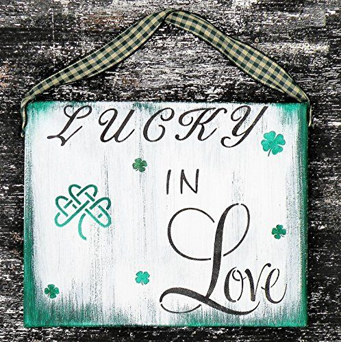 Hand Painted Irish Lucky In Love Quote Canvas Sign, Hand Made Celtic Shamrock Irish Painting, Rustic Green Irish Quote Sign, Irish Wedding Sign