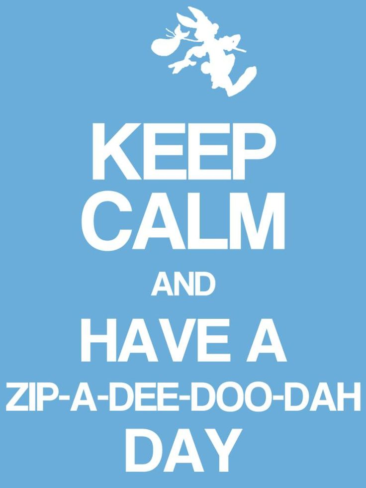 """Keep Calm & have a zip-a-dee-doo-dah day - Project Life Disney Journal Card - Scrapbooking. ~~~~~~~~~ Size: 3x4"""" @ 300 dpi. This card is **Personal use only - NOT for sale/resale** Logos/clipart belong to Disney. Font is Coolvetica http://www.dafont.com/coolvetica.font"""