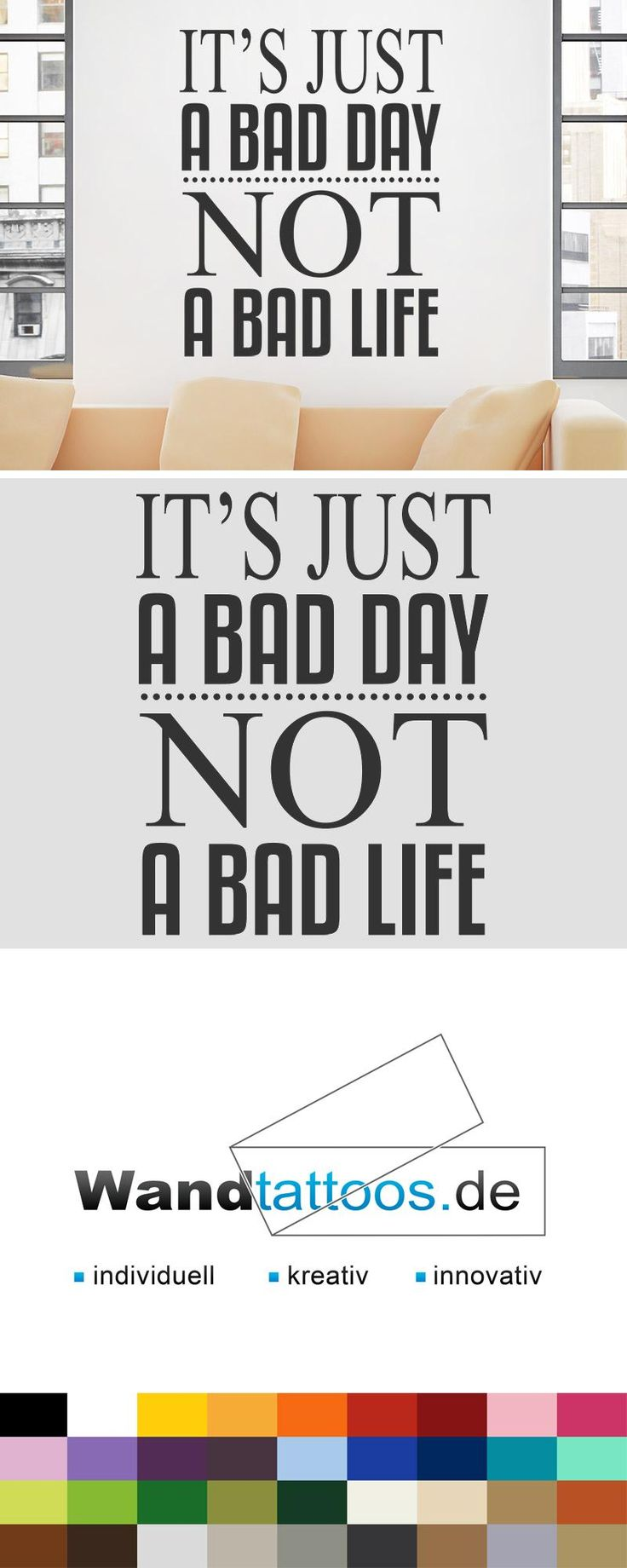 Good Wandtattoo It us just a bad day not a bad life