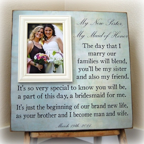Wedding Gift For Brother And Sister In Law : ... sister-in-law :) Bridesmaid Gift Ideas Pinterest To be, Wedding
