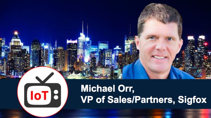 TV #IoT Interview with Michael Orr, VP of Sales & Partners, @Sigfox by Scott Amyx. https://amyxinternetofthings.com/2017/09/28/tv-iot-interview-michael-orr-vp-sales-sigfox/ @IoTRecruiting #wireless #network