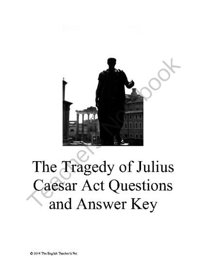 questions on the tragedy of julius Okay so my english class is reading the tragedy of julius caesar in our 10th grade literature books (if that matters) could you help me with some study guide questions please.