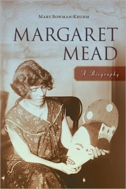 a biography of margaret mead Mead (1901-1978) was born in philadelphia, pennsylvania, but spent most of   museum of natural history, and the friends of museum park, margaret mead.
