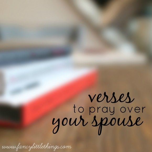 verses to pray over your spouse