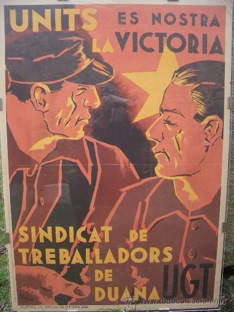 CARTEL GUERRA CIVIL ORIGINAL: UNITS ES NOSTRA LA VICTORIA, UGT 1936/37 , 101 x 70 CM