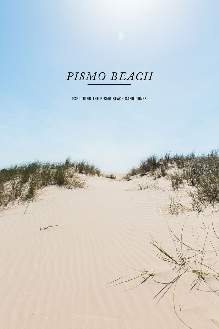 Pismo Beach California / See and Savour