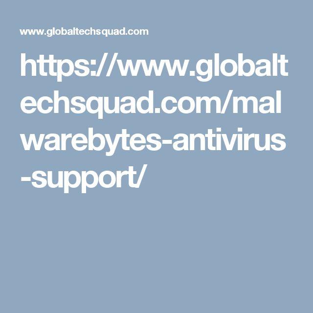 https://www.globaltechsquad.com/malwarebytes-antivirus-support/