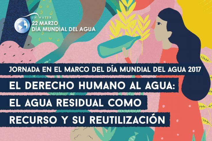 Se conmemorará el Día Mundial del Agua 2017