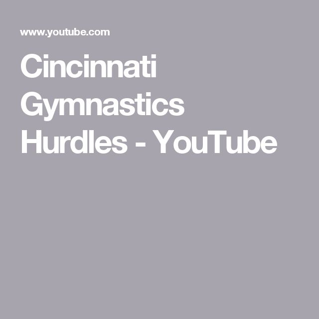Cincinnati Gymnastics Hurdles - YouTube