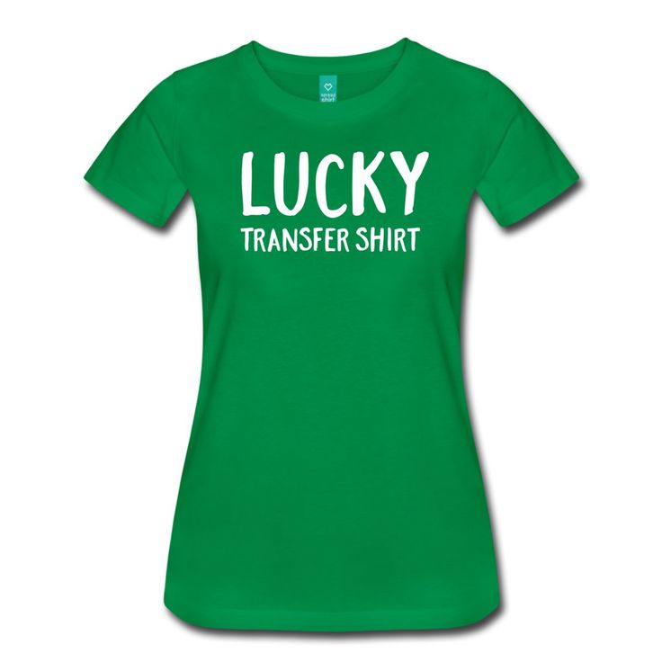 Lucky Transfer Shirt  | All Things Surrogacy
