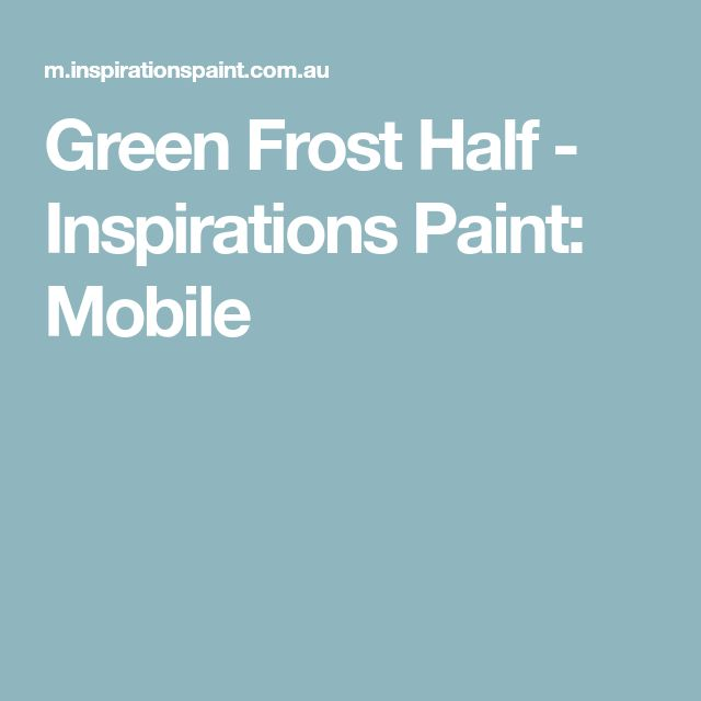 Green Frost Half - Inspirations Paint: Mobile