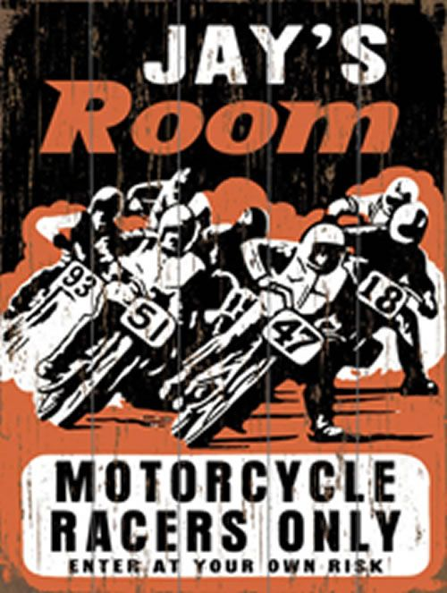 Motorcycle Racers Only Vintage Wood Sign - http://www.theboysdepot.com/motorcycle-racers-only-vintage-wood-sign.html