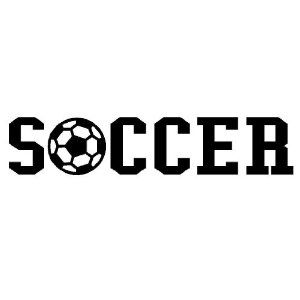 Soccer 6x29 vinyl lettering sports soccer quote decal sticker home