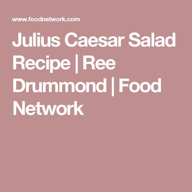 Julius Caesar Salad Recipe | Ree Drummond | Food Network